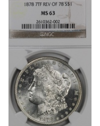 1878 7 Tailfeather Reverse of a 78 Morgan Dollar NGC MS63
